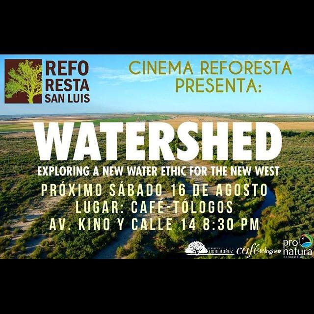 ¡Te esperamos el próximo sábado!  Ven y disfruta gratis de un filme extraordinario. ¡No te lo puedes perder! #reforestasanluis #pronaturanoroeste #riocolorado
